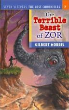 Seven Sleepers the Lost Chronicles: The Terrible Beast of Zor 7 by Gilbert...