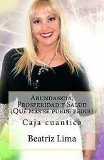 Abundancia, Prosperidad y Salud Que Mas Se Puede Pedir : Caja Cuantica by...