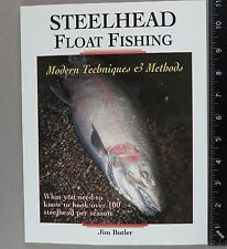 Steelhead Float Fishing Book by Jim Butler Paperback Amato Publications NEW