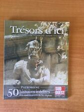 TRESORS D'ICI Patrimoine :  Charente Charente-Maritime Dordogne gers Gi