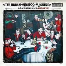 The Urban Voodoo Machine - Love, Drink And Death (NEW CD)