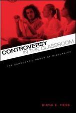 Controversy in the Classroom: The Democratic Power of Discussion Critical Socia
