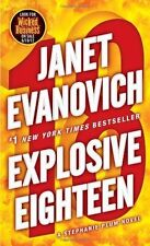 Stephanie Plum: Explosive Eighteen : A Stephanie Plum Novel 18 by Janet Evanovi…