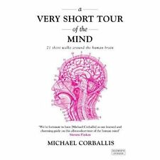 (Good)-A Very Short Tour of the Mind (Paperback)-Michael Corballis-0715647474