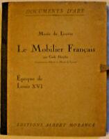 DOCUMENTS D'ART MUSEE DU LOUVRE LE MOBILIER FRANCAIS LOUIS XVI 48 Tafeln