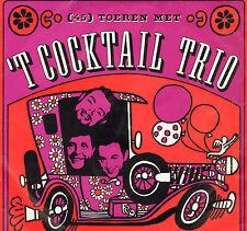 COCKTAIL TRIO – (45) Toeren Met 'T Cocktail Trio (1966 RECLAME SINGLE CALTEX)