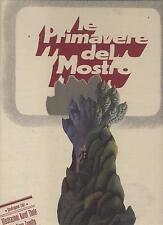 Piero Zanotto - Karel Thole LE PRIMAVERE DEL MOSTRO