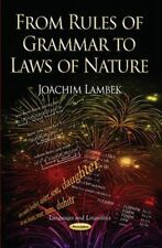 From Rules of Grammar to Laws of Nature by Joachim Lambek (Paperback, 2014)