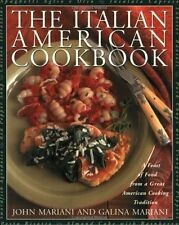 The Italian American Cookbook: A Feast of Food fro