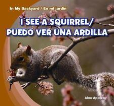 I See A Squirrel / Puedo Ver una Ardilla In My Backyard / En Mi Jardin