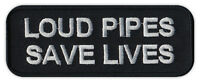 Motorcycle Jacket Patch - Loud Pipes Save Lives - Watch For Motorcycles