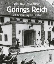 Görings Reich Selbstinszenierungen in Carinhall Schorfheide Geschichte Buch Book