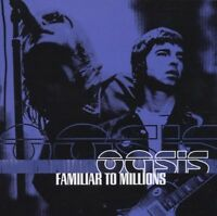 Oasis: Familiar To Millions - CD