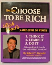 Rich Dad's: You Can Choose To Be Rich (3-Step Guide To Wealth, Includes Binder,