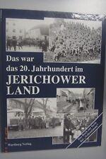 Das war das 20. Jahrhundert im Jerichower Land /1.Auflage 2000 Gommern Möckern