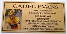 CADEL EVANS Gold Plaque **Free Postage