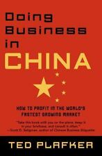 Doing Business in China: How to Profit in the World's Fastest Growing Market (Pa
