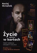Życie zapisane w kartach. Tarot według Wróżbity Macieja + książka i 22 karty