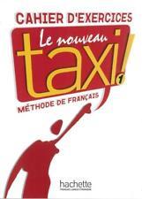 Le nouveau taxi! 1. Cahier d 'Exercices-Guy capelle/Robert Menand