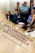 Los Cambios Sociales en la Sociedad Contempor&#65533nea: Los Cambios Sociales...
