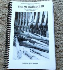 .30 M1 Carbine  All-Models latest Shooter Collectors Book JC Harrison 249 Pages
