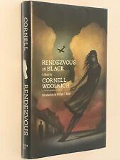 "CORNELL WOOLRICH: ""RENDEZVOUS IN BLACK"" (CENTIPEDE PRESS LTD ED HC #231/320)"