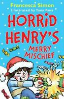 Horrid Henry's Merry Mischief, Simon, Francesca, New, Book