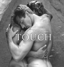 Touch by Jeff Palmer  Erotic Photos Nude Males-Singles & Couples Gay - NEW