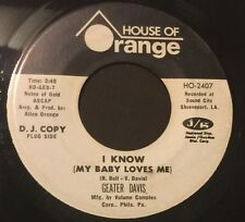 GEATER DAVIS I Know/Best Of Luck To You 45 House Of Orange promo