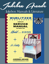 NEW! Wurlitzer Model 2200 Service Manual & Parts Lists from Jukebox Arcade