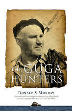 The Guga Hunters by Donald Murray (Hardback, 2008)