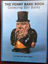 Penny Bank Book Collecting Still BanksAndy & Susan Moore