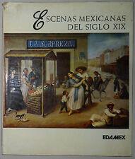 Pintura Popular: Escenas Mexicanas Del Siglo XIX (EDAMEX, 1984)