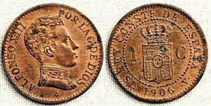 Spain-Alfonso XIII. 1 Centimo. 1906*6. SLV. Madrid. XF+/EBC+. Cobre 1 g.