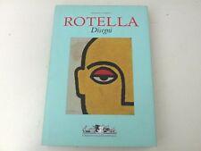 MIMMO ROTELLA - DISEGNI - LIBRO Umbero Allemandi 2008 - LX4