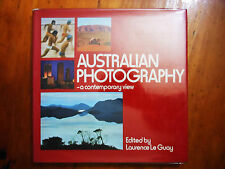 Le GUAY, Laurence. (Editor). Australian Photography. A contemporary view. 1978.
