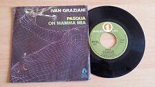 """IVAN GRAZIANI - PASQUA/OH MAMMA MIA - 45 GIRI 7"""" - ITALY PRESS"""