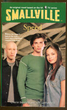 Smallville #5:Speed by Bennett and Gottesfeld-First Edition-2003
