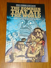 ZOMBIES THAT ATE THE WORLD #1 BRING ME BACK MY HEAD HUMANOIDS HB 9781594650833 <