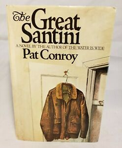 The Great Santini by Pat Conroy SIGNED (1976, Hardcover, 1st Edition, DJ)