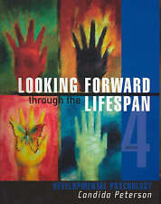 Looking Forward through the Life Span by Candida Peterson (Paperback, 2003)