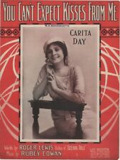 You Can't Expect Kisses From Me, Carita Day Photo, 1911 vintage sheet music 2nd