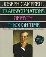Transformations of Myth Through Time by Joseph Campbell