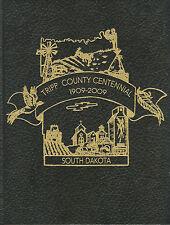South Dakota History-Tripp County-Centennial-1909-2009-Genealogy-Stories-Sagas