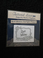 TATTERED LACE -BEST WISHES STARLIGHT PLAQUE DIE  - BRAND NEW