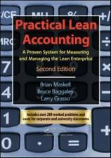Practical Lean Accounting: A Proven System for Measuring and Managing the Lean E