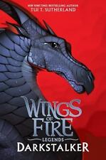 Darkstalker (Wings of Fire: Legends): By Sutherland, Tui T.