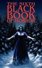 The Sixth Black Book of Horror by Reggie Oliver (2010, Paperback)