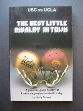 USC vs UCLA Football The Best Little Rivalry In Town by Jody Brown 0880110694