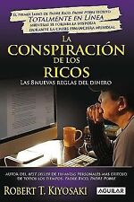 La conspiracion de los ricos  Rich Dad's Conspiracy of The Rich: Las 8-ExLibrary
